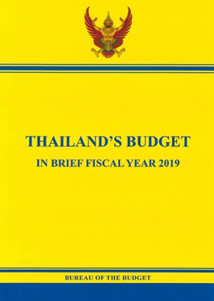 [Draft] THAILAND'S BUDGET IN BRIEF FISCAL YEAR 2019