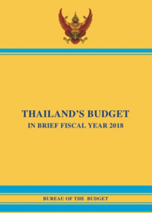 [Draft] THAILAND'S BUDGET IN BRIEF FISCAL YEAR 2018