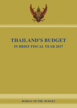 THAILAND'S BUDGET IN BRIEF FISCAL YEAR 2017