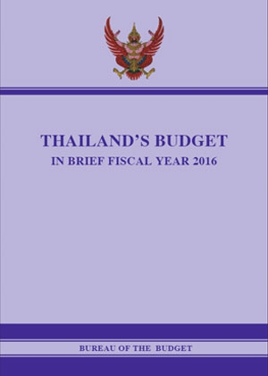 THAILAND'S BUDGET IN BRIEF FISCAL YEAR 2016